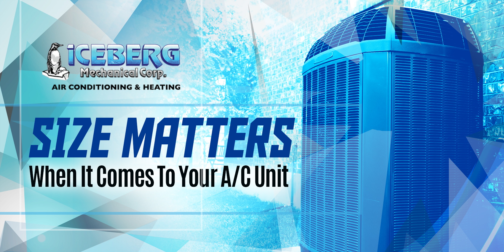 Size Matters When It Comes To Your A/C Unit