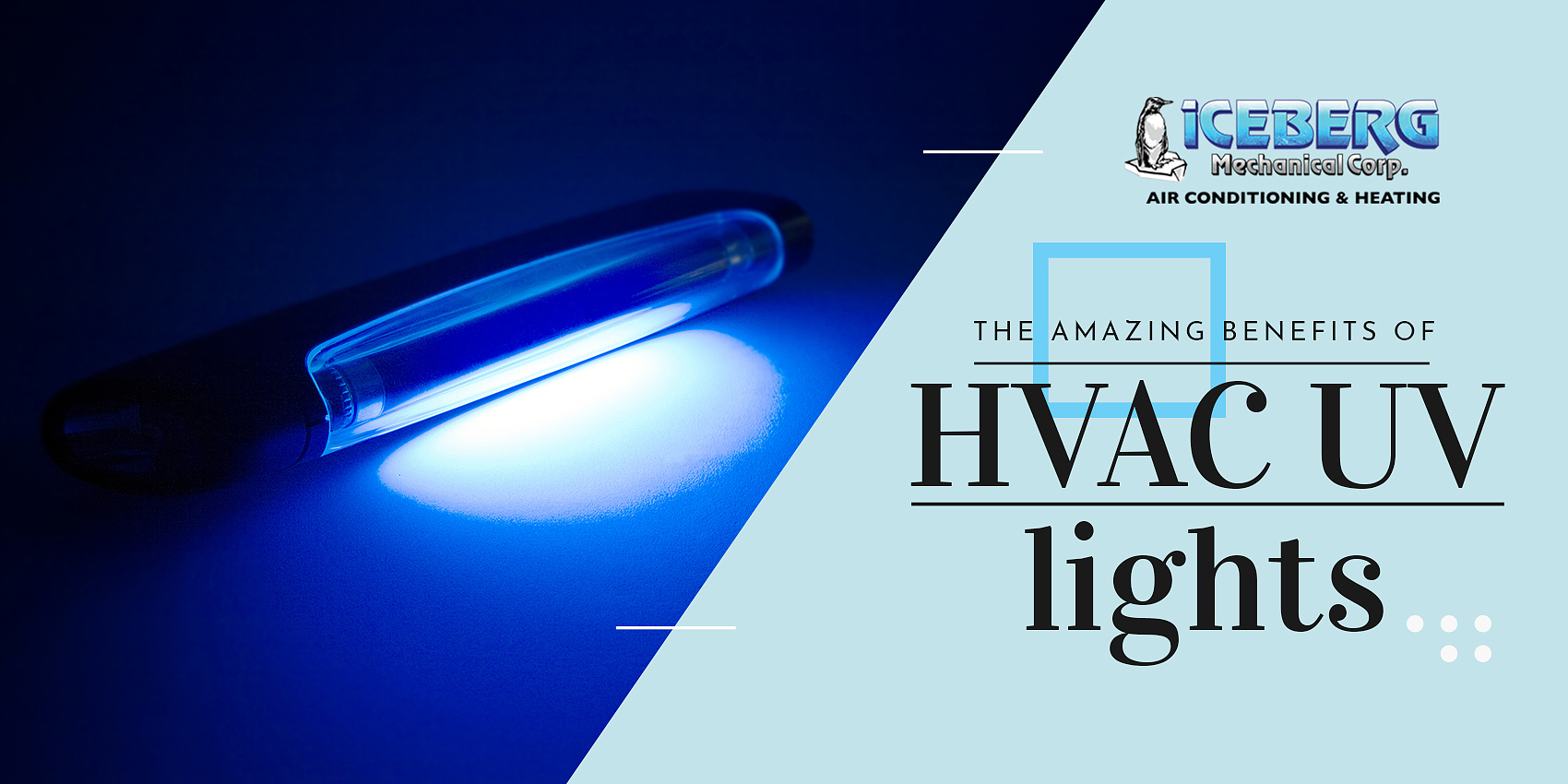 The Amazing Benefits of HVAC UV Lights