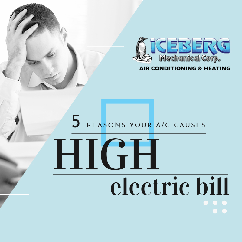 5 Reasons Your A/C Causes High Electric Bill