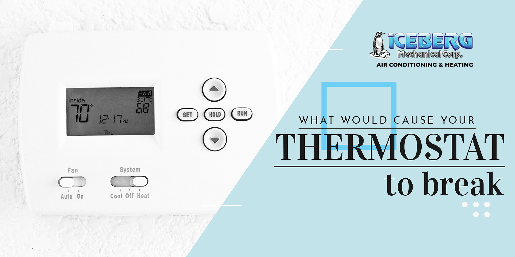 What Would Cause Your Thermostat To Break?