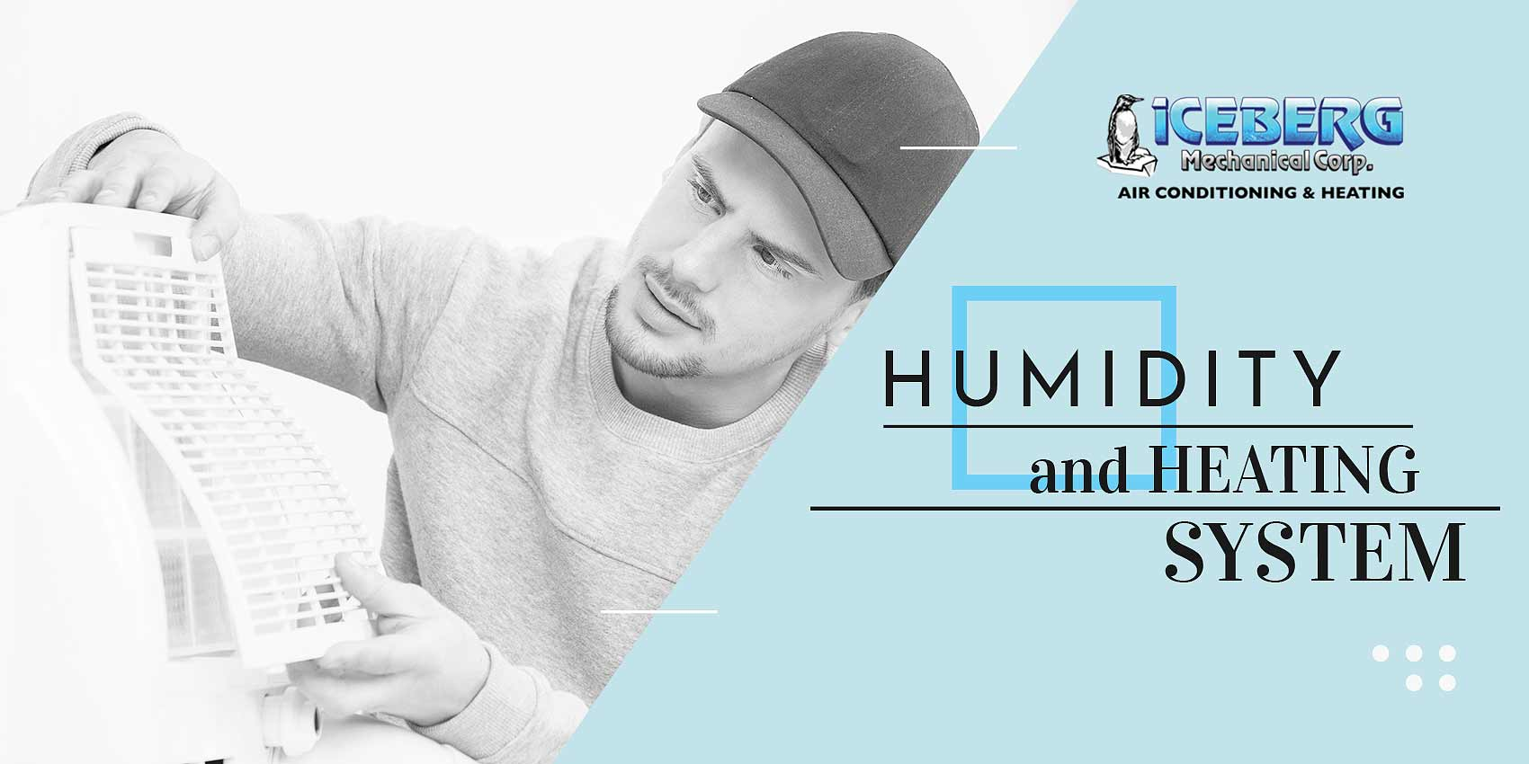 Humidity and Heating Systems