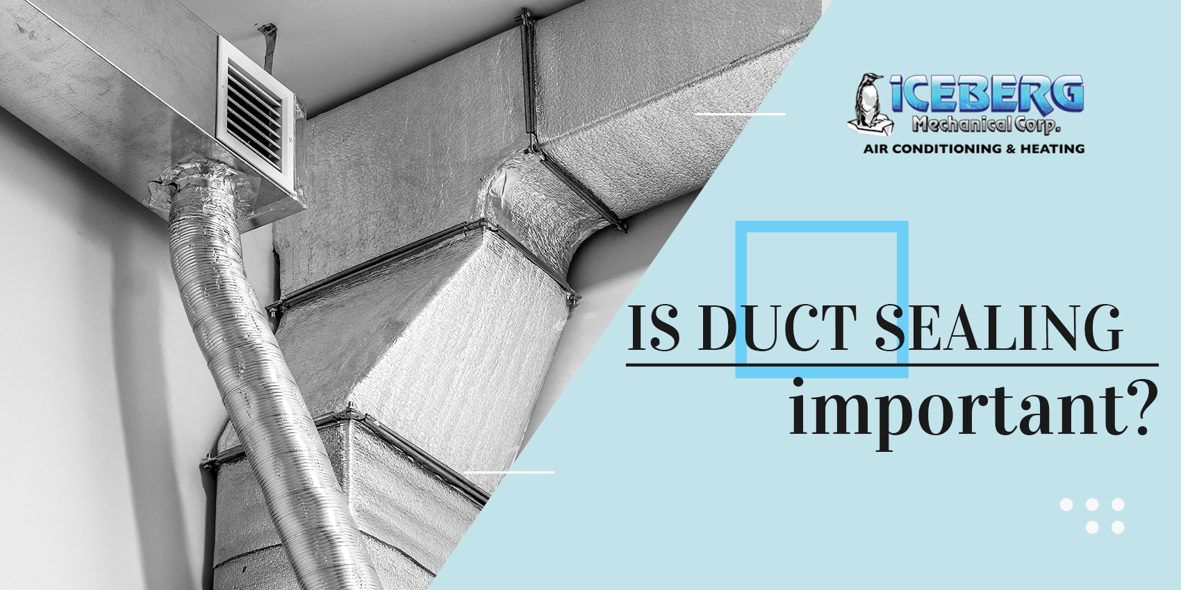 Is Duct Sealing Important?