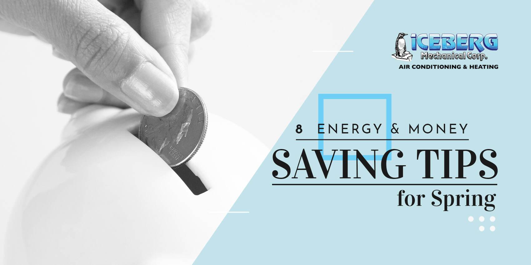 8 Energy & Money Saving Tips for Spring