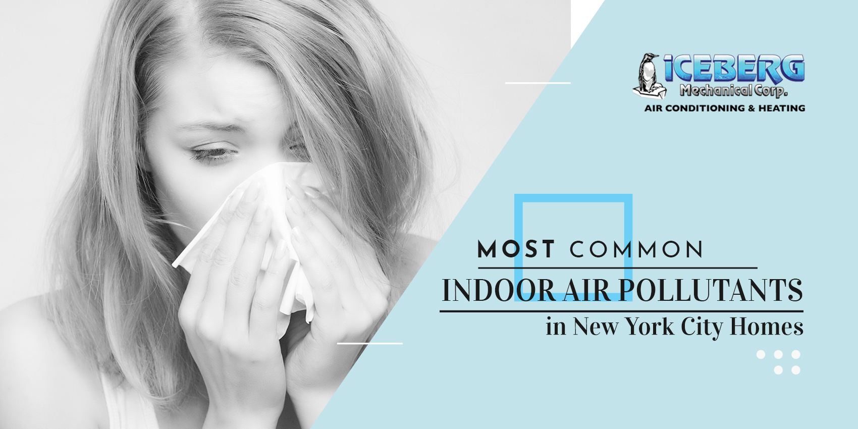 Most Common Indoor Air Pollutants in New York City Home