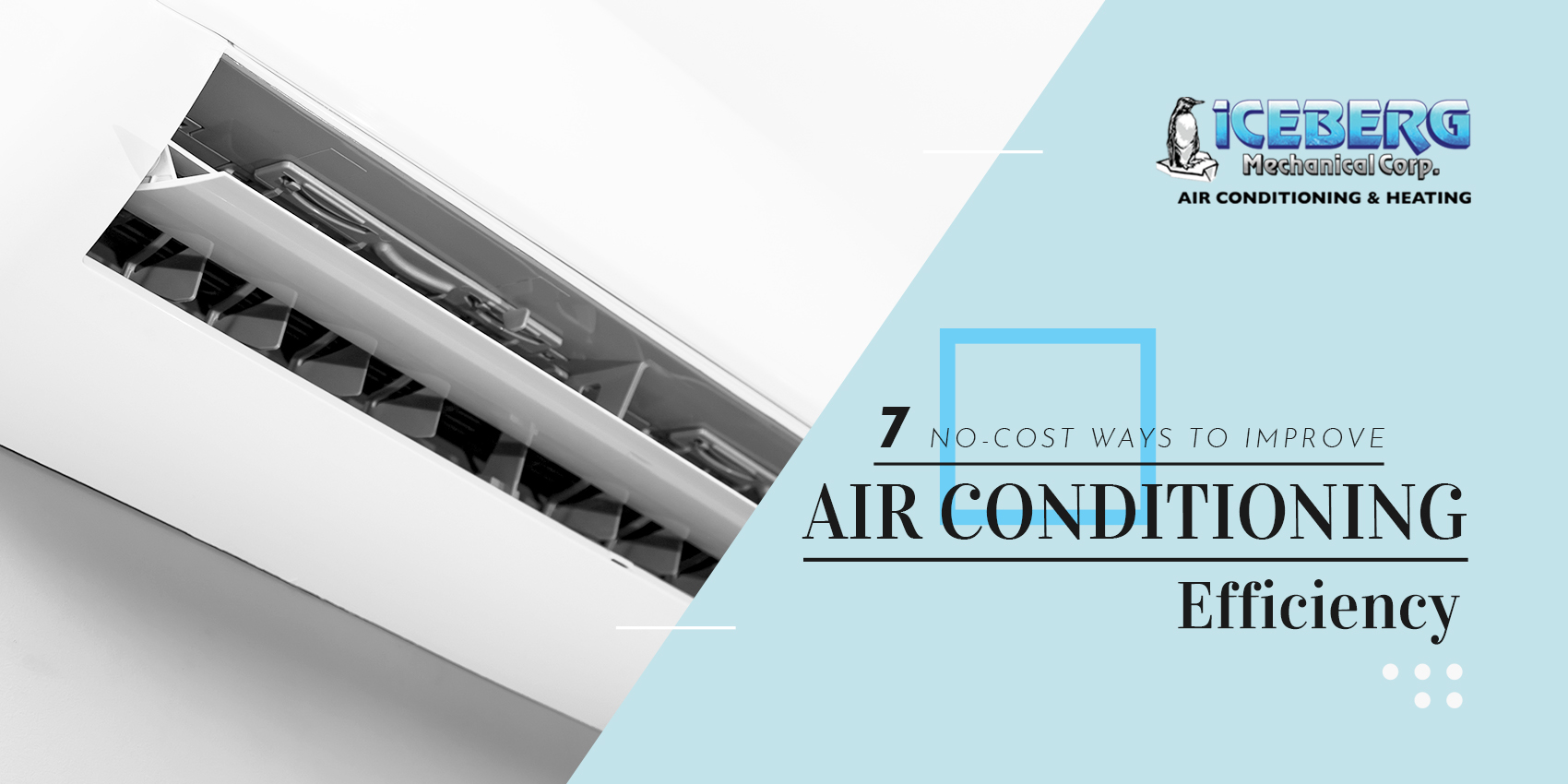 7 No-Cost Ways to Improve Air Conditioning Efficiency