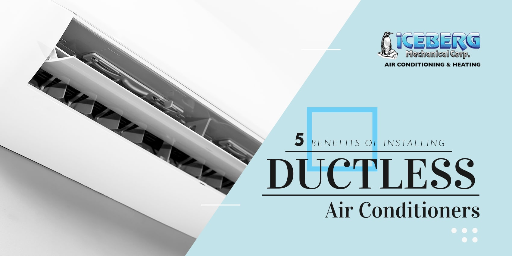 5 Benefits Of Installing Ductless Air Conditioners